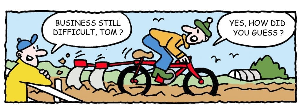 Cartoon'Business still difficult Tom?''Yes how did you guess?'