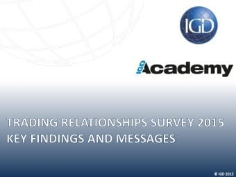 IGD Academy - Trading Relationships Survey 2015 Key Findings and Messages