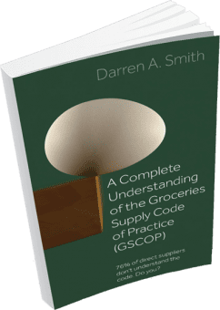 GSCOP Book: A complete understanding of the groceries supply code of practice by Darren Smith