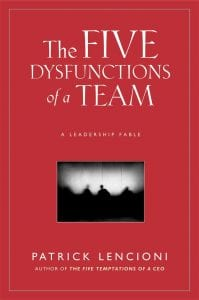 Front cover ofThe Five Dysfunctions of a Team by Patrick Lencioni