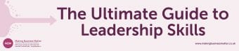 The Ultimate Guide to Leadership Skills Banner