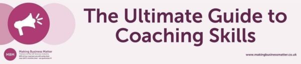 Coaching Skills, Coaching Techniques, Effective Coaching