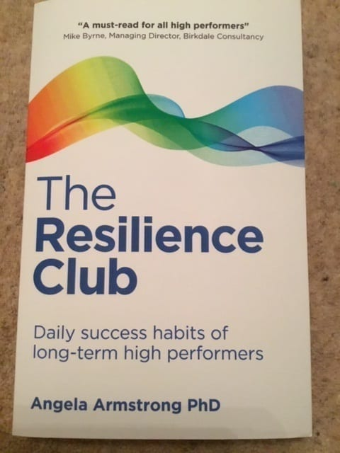 Book Cover of The Resilience Club by Angela Armstrong PHD