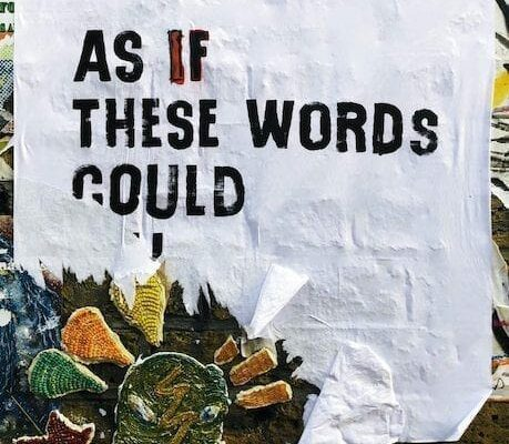 As if these words could, ripped poster, assertive communications