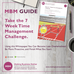 Poster for the MBM Guide - Take the 7 week time management challenge