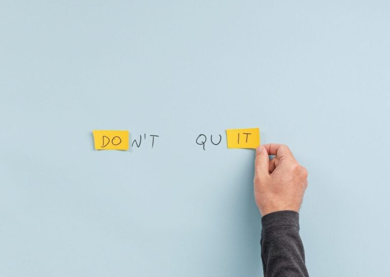 What is Management?, Don't quit sign, Persistent
