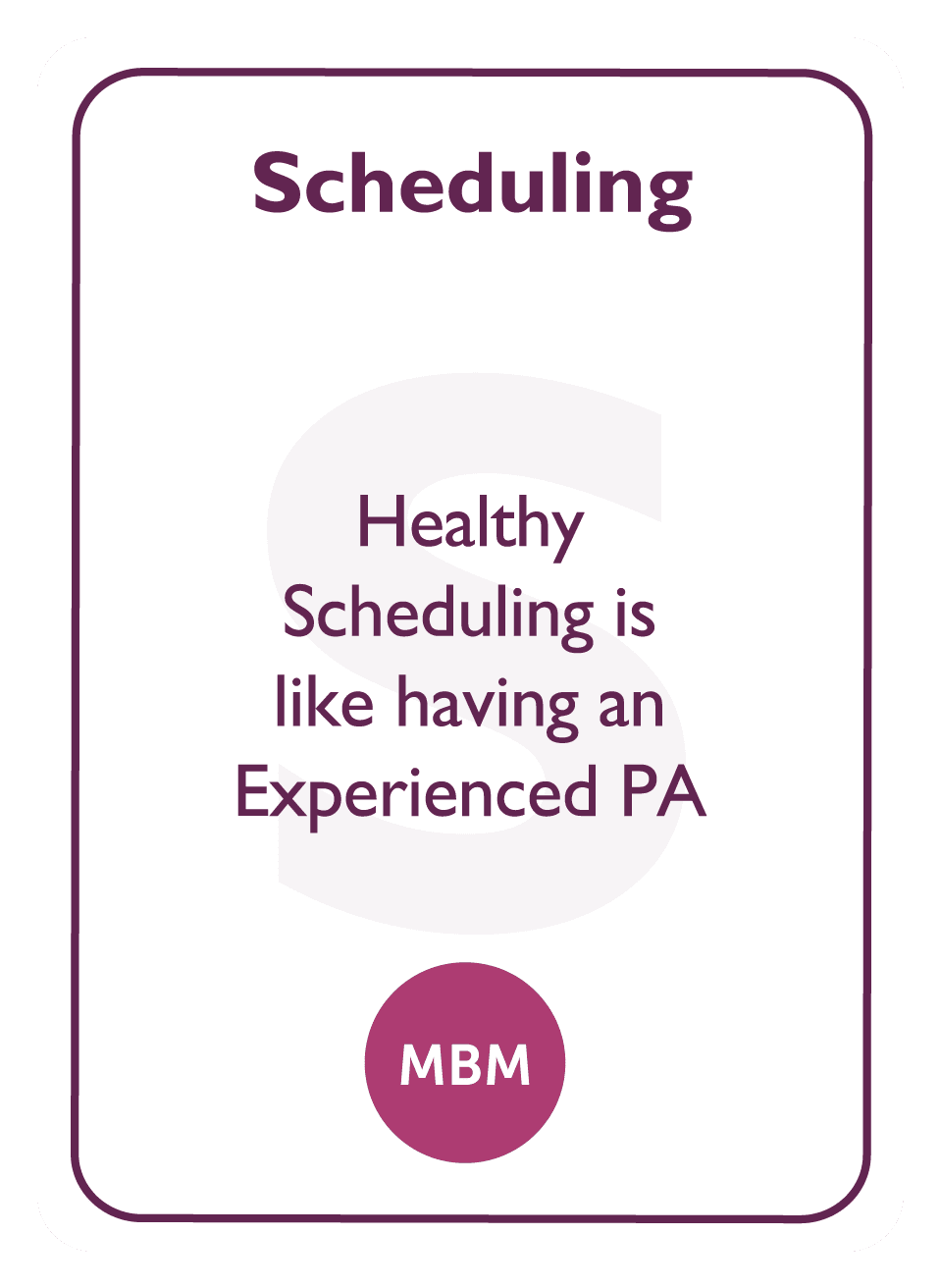 Coaching card titled Scheduling