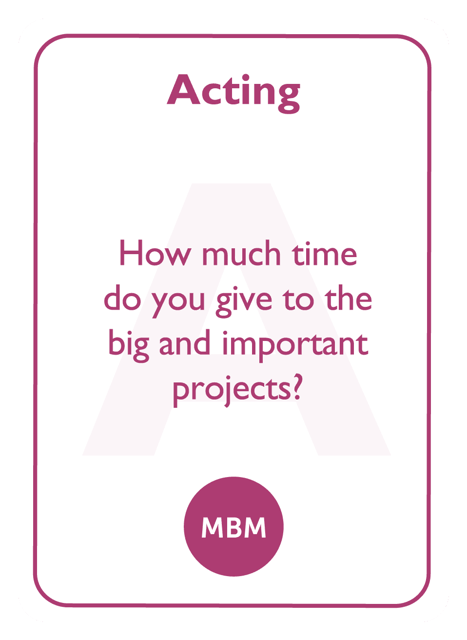 Coaching card titled Acting