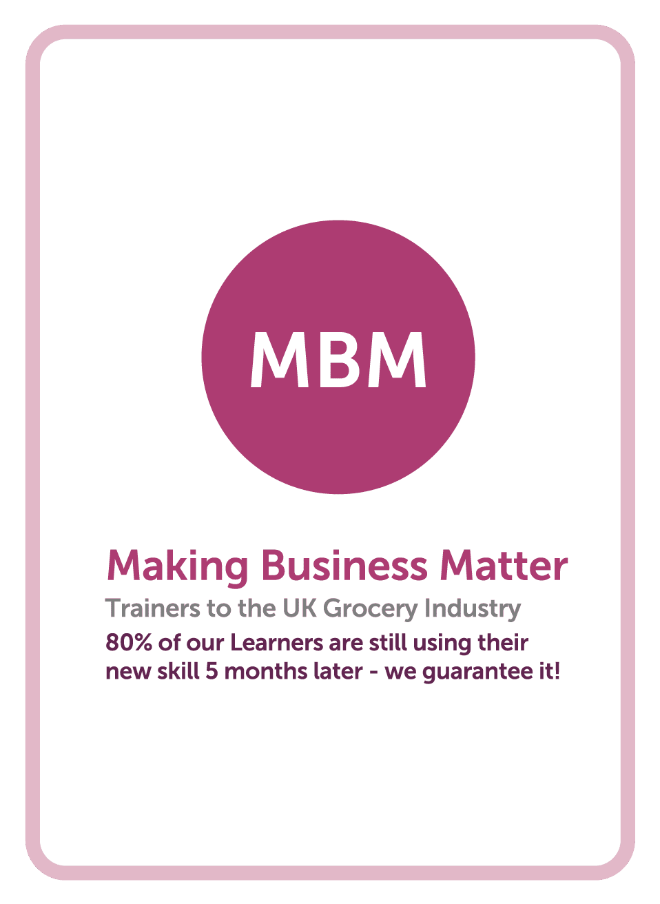 The MBM logo on a coaching card, our strap line incorporated