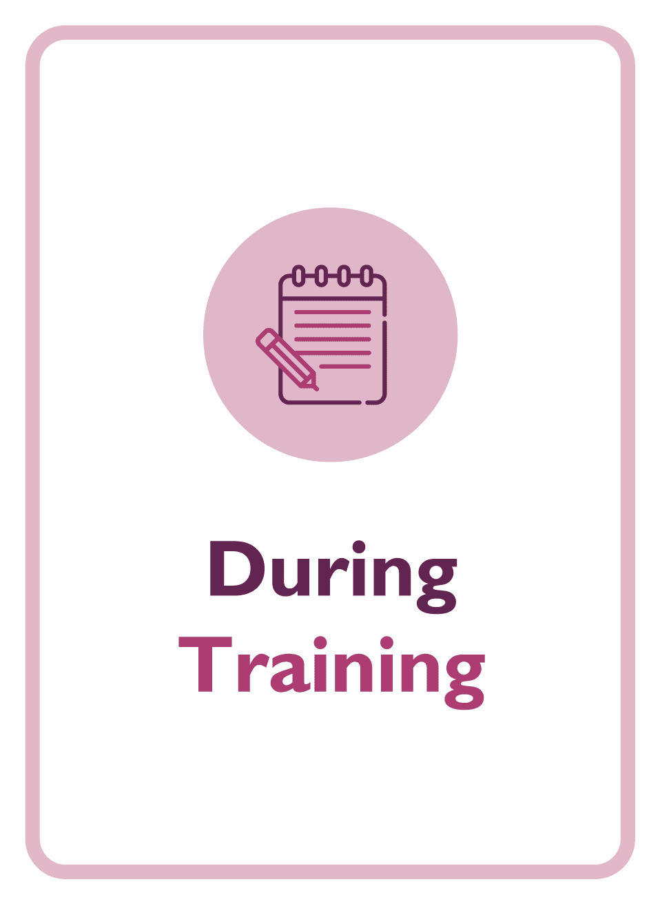 Learning to Learn coaching card titled During Training