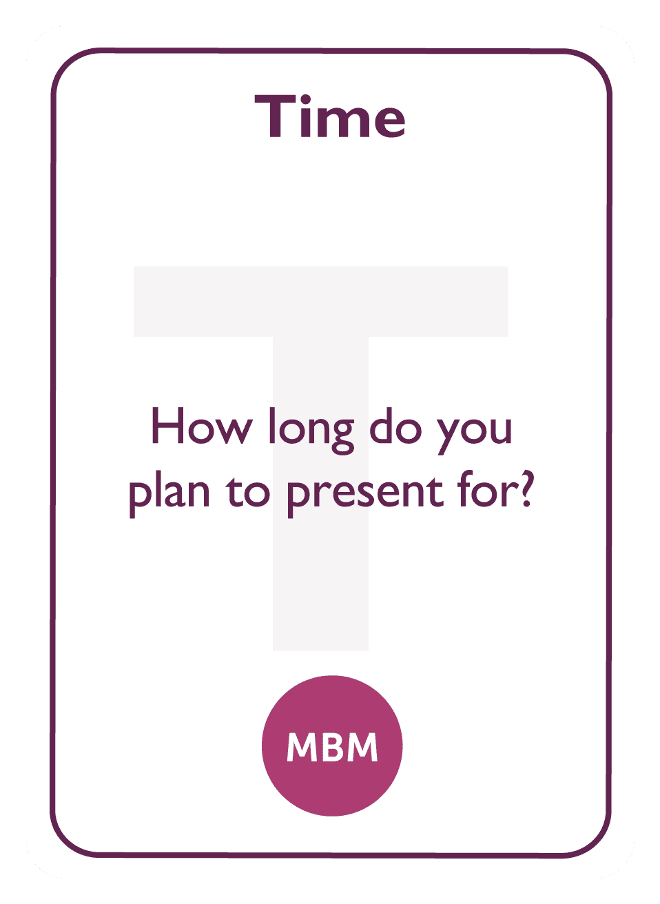 Coaching card titled Time