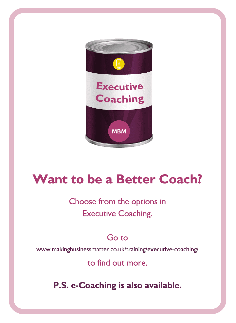 Coaching card titled Want to be a better coach?