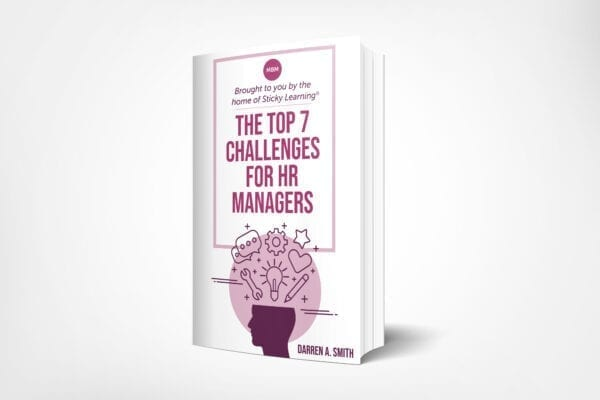 The Top 7 Challenges for HR Managers, a book by Darren A Smith and brought to you by the home of sticky learning