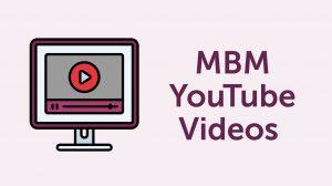 MBM YouTube Videos