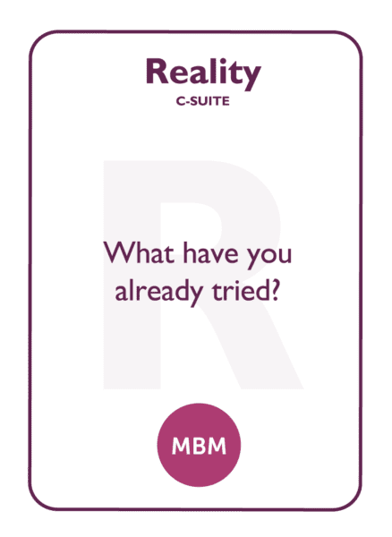 C-suite coaching card titled Reality