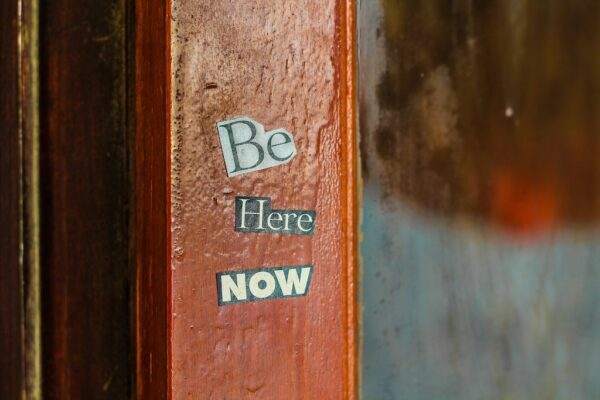 'Be here now', What Mindfulness Can Bring To Marketing