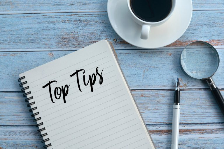 Notepad with Top Tips written on it