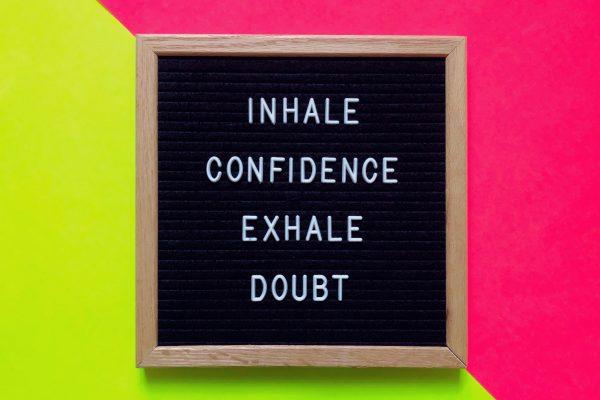 Confidence quote on blackbaord